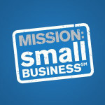 Mission Small Business - We Need Your Help!