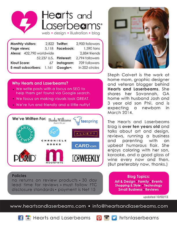 Interested in blog sponsorship opportunities with Hearts and Laserbeams? Our blog one sheet will give you all the details on who we are and our social media marketing reach.